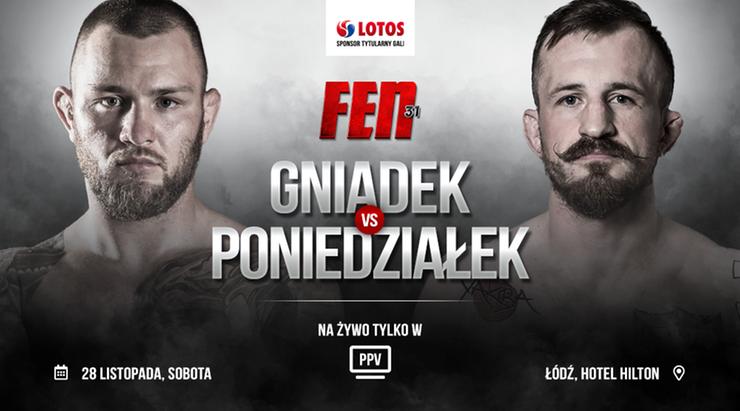 FEN 31: Kamil Gniadek zmierzy się z Piotrem Poniedziałkiem