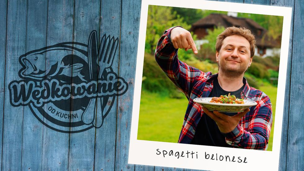 Wędkowanie od kuchni - Spagetti belonese